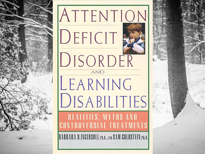 Attention Deficit Disorder and Learning Disabilities: Realities, Myths and Controversial Treatments