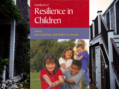 The Handbook of Resilience in Children