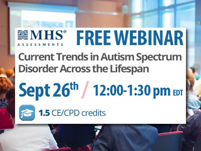 MHS Webinar Current Trends in Autism Spectrum Disorder Across the Lifespan - Dr. Goldstein